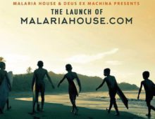 MALARIA HOUSE LAUNCH