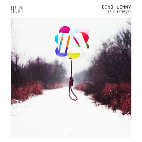"DINO LENNY MAKES HIS DEBUT ON ELLUM AUDIO WITH THE COMPELLING ""IT'S SATURDAY EP"""