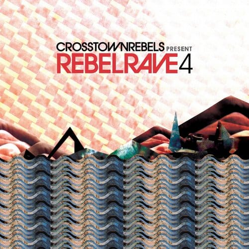 CEOSSTOWN REBELS – REBEL RAVE 4