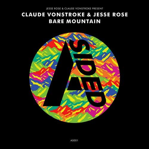 ClLAUDE VONSTROKE &  JESSE ROSE – BARE MOUNTAIN