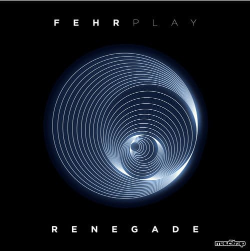 Fehrplay – Renegade