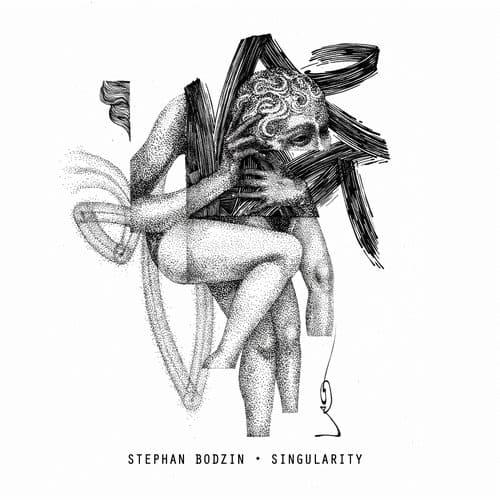 SINGULARITY – STEPHAN BODZIN