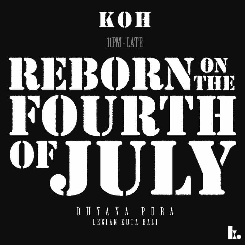 KOH : REBORN ON THE FOURTH OF JULY
