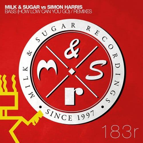 MILK & SUGAR VS SIMON HARRIS – BASS (HOW LOW CAN YOU GO)