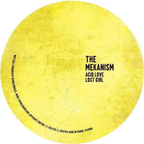 THE MEKANISM – ACID LOVE
