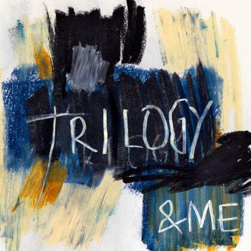 &ME – TRILOGY