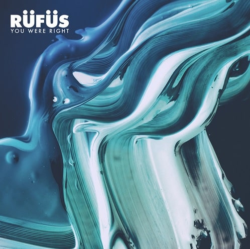 RUFUS – YOU WERE RIGHT