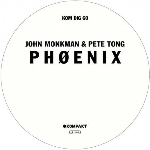 PHØENIX – JOHN MONKMAN & PETE TONG