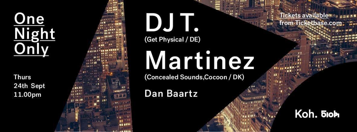 DJ T & MARTINEZ AT KOH