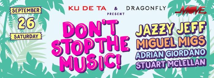 DON'T STOP THE MUSIC AT KUDETA