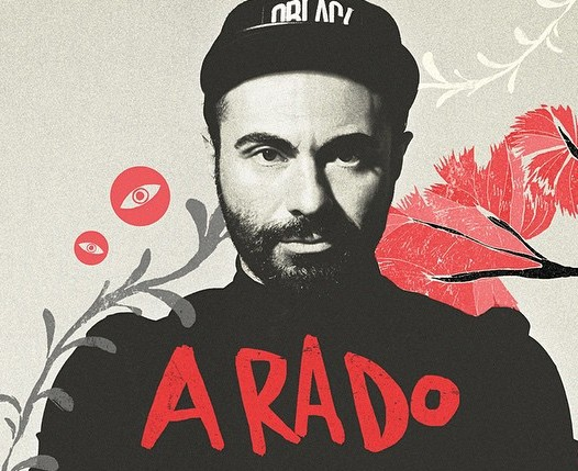 ARADO – THE ESSENTIALS, THE GOSSIP & THE SHOW THIS WEEKEND AT KOH