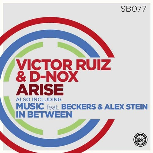 ARISE – D-NOX, BECKERS, VICTOR RUIZ