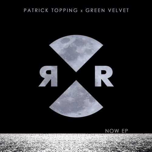 GREEN VELVET & PATRICK TOPPING NOW – E P