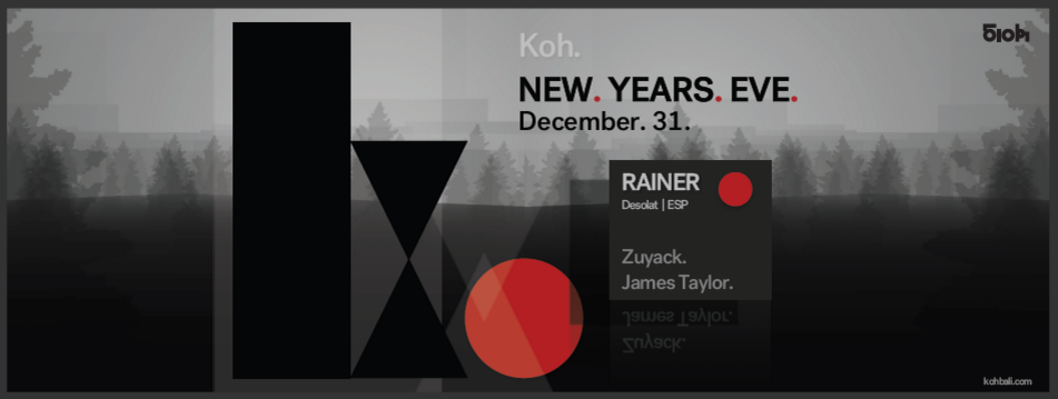 KOH REVEALS RAINER ON NYE