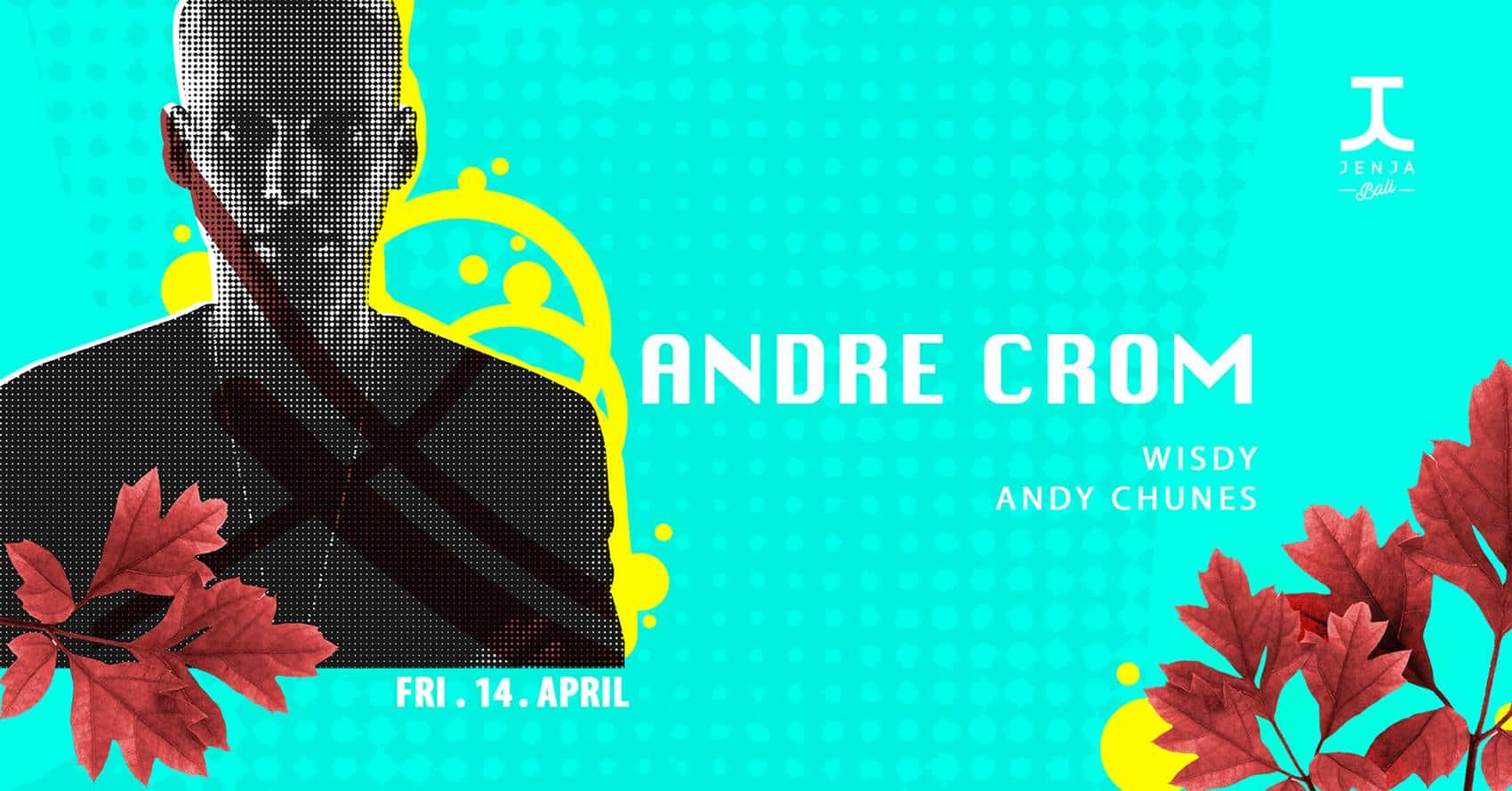ANDRE CROM