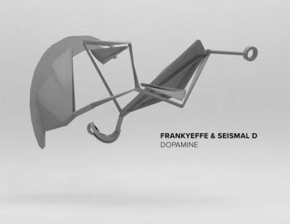 FRANKYYEFFE, SEISMAL D – DOPAMINE