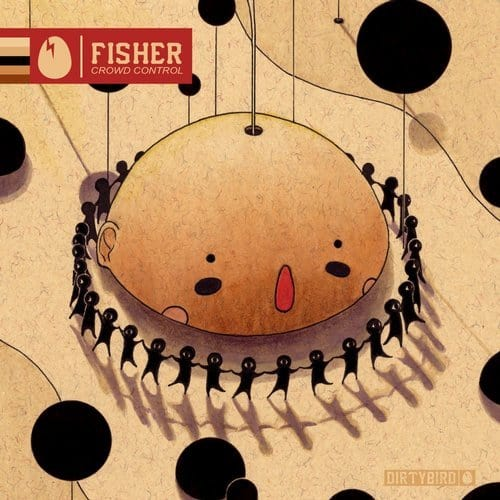 FISHER (OZ) – CROWD CONTROL