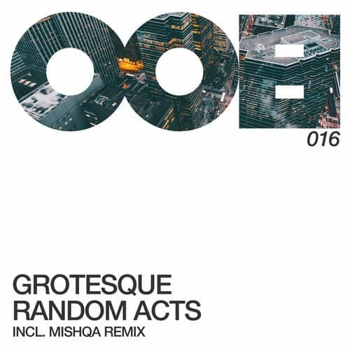 GROTESQUE, MISHQA – RANDOM ACTS