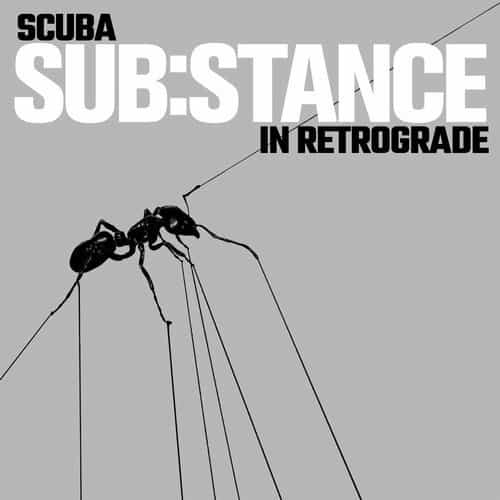 SUB:STANCE IN RETROGRADE – SCUBA