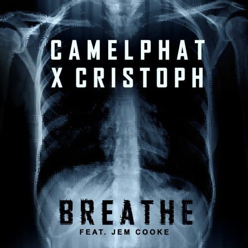 BREATHE – CAMELPHAT X CRISTOPH