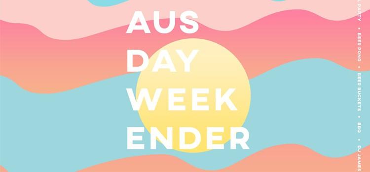 AUS DAY WEEKENDER