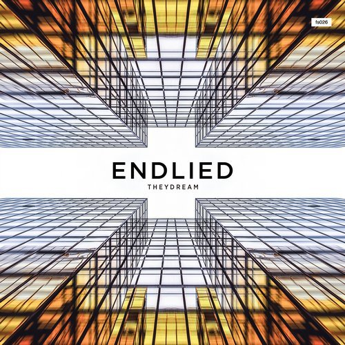 ENDLIED – THEYDREAM