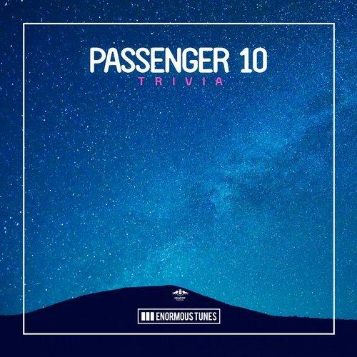 PASSENGER 10 – TRIVIA