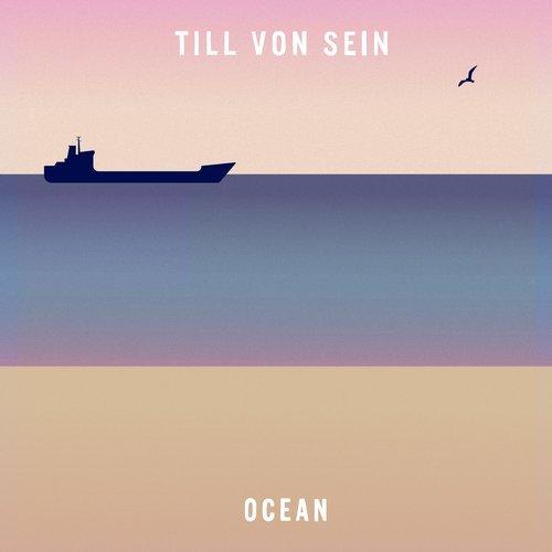OCEAN – TILL VON SEIN