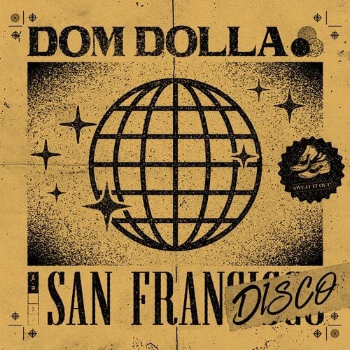 SAN FRANDISCO (EXTENDED MIX) – DOM DOLLA