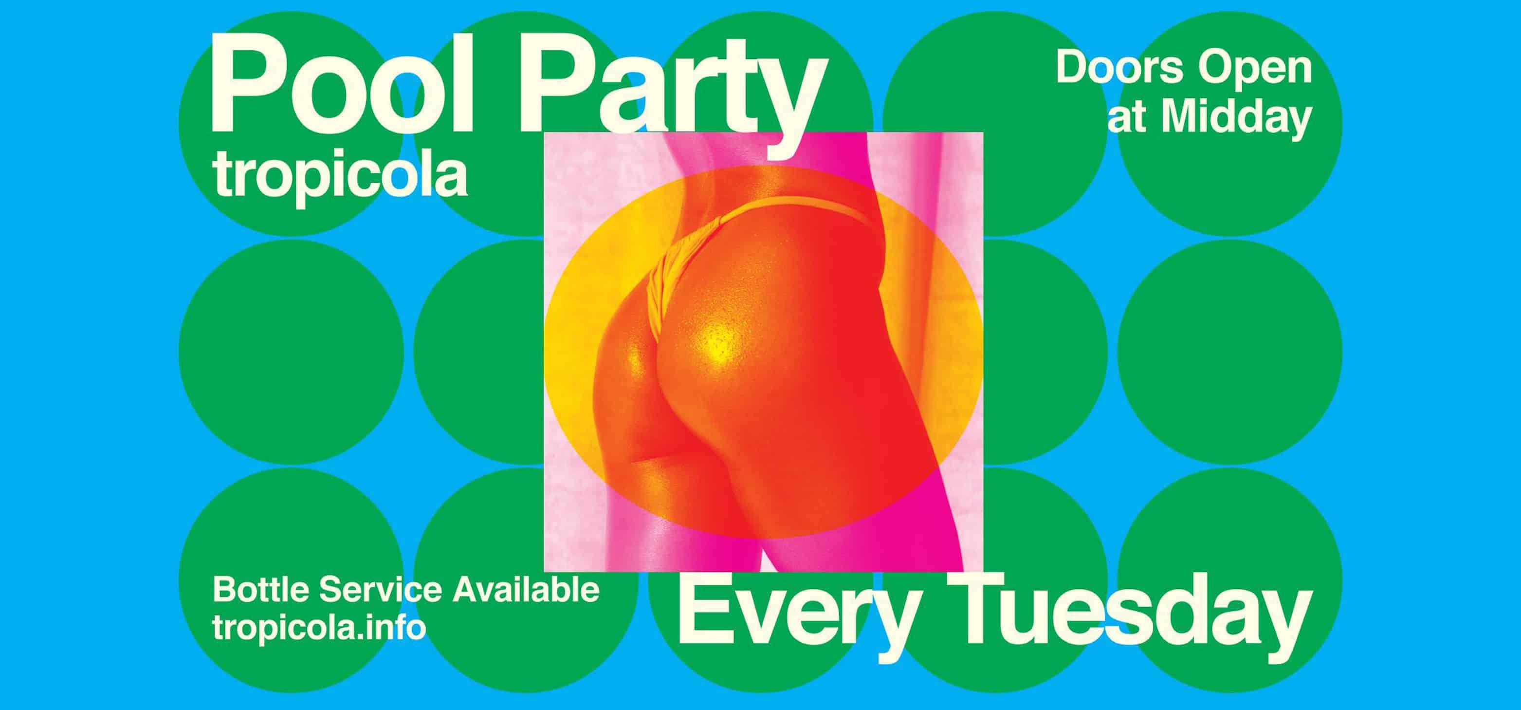 TROPICOLA POOL PARTY