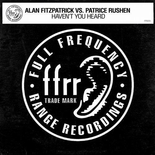 ALAN FITZPATRICK – HAVEN'T YOU HEARD