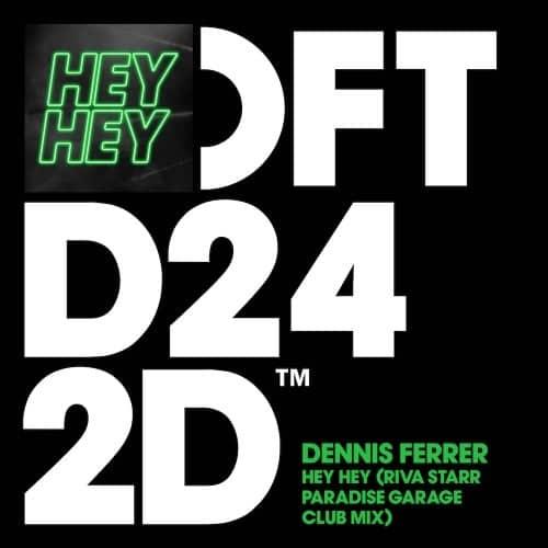 HEYHEY – DENNIS FERRER
