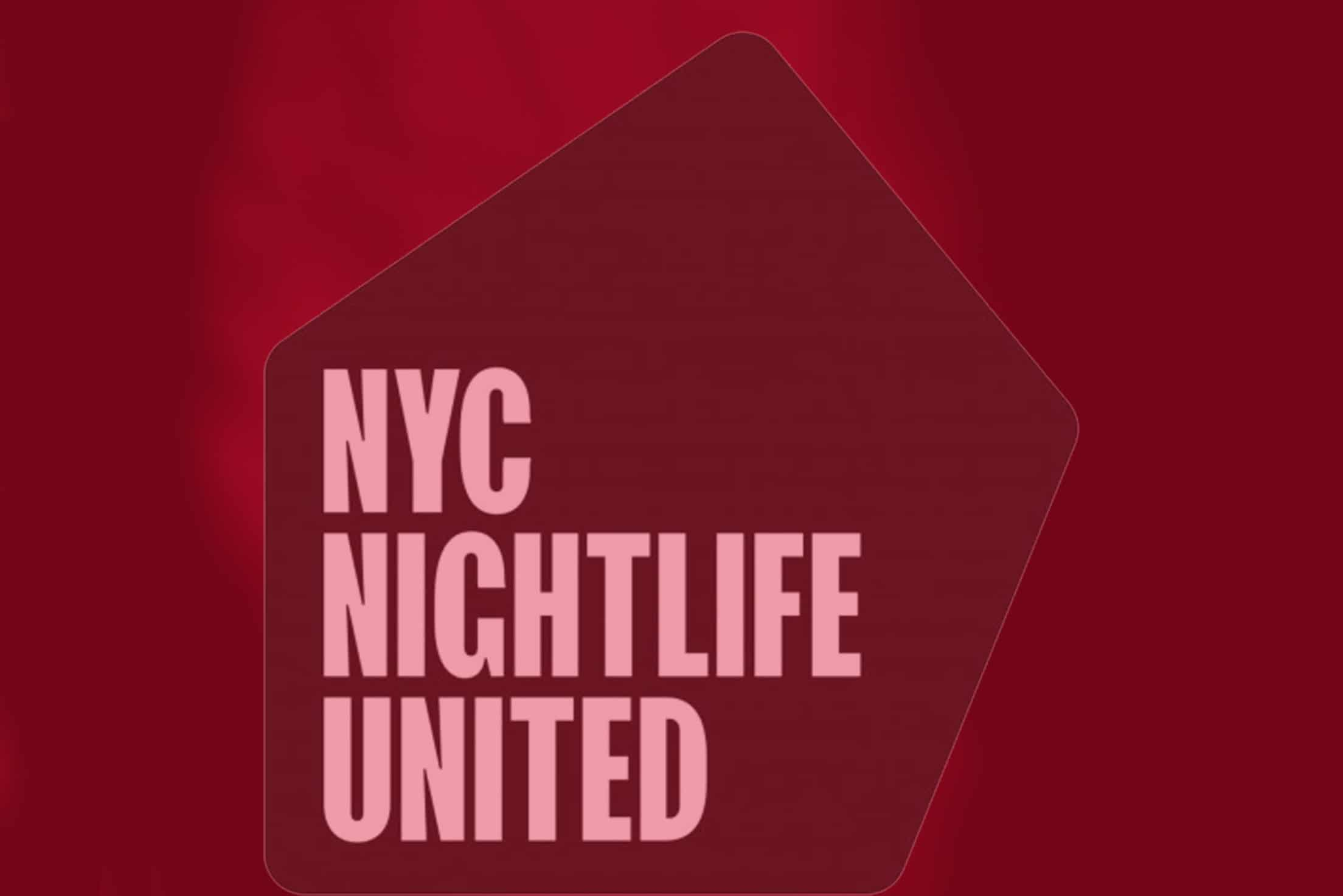 NYC NIGHTLIFE UNITED LAUNCHES INDUSTRY COVID-19 RELIEF FUND.