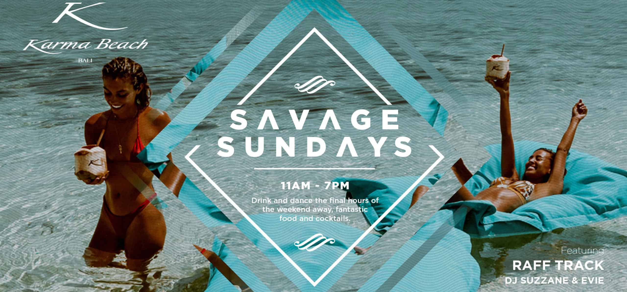 SAVAGE SUNDAYS